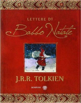 Lettere di Babbo Natale di J.R.R. Tolkien, Bompiani (27 ottobre 2004)